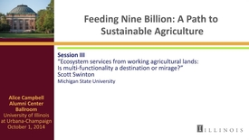 Thumbnail for entry Day 2 - Session III - Ecosystem services from working agricultural lands: Is multi-functionality a destination or mirage?
