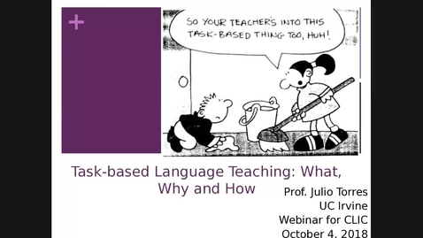Thumbnail for entry CLIC webinar: Task-based Language Teaching: What, Why, How