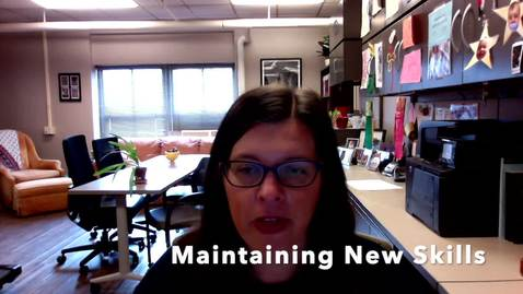 Thumbnail for entry V6b_Maintaining New Skills