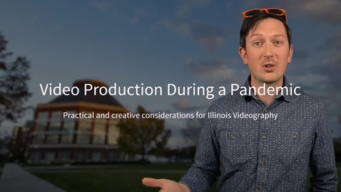 Thumbnail for entry Video Production during a Pandemic