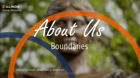 Thumbnail for entry About Us: Boundaries