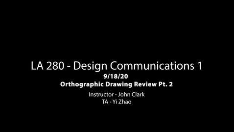 Thumbnail for entry LA 280 9-18-20 Orthographic Drawing Review 2