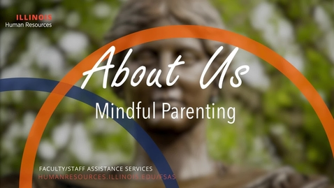 Thumbnail for entry About Us: Mindful Parenting