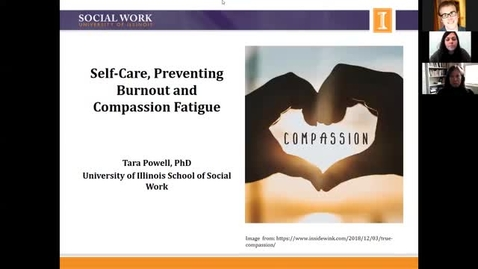 Thumbnail for entry Self-Care, Preventing Burnout, and Compassion Fatigue