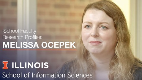Thumbnail for entry iSchool Faculty Research Profile: Assistant Professor Melissa Ocepek