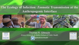 Thumbnail for entry Thomas R. Gillespie –  The Ecology of Infection