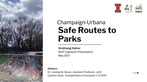 Thumbnail for entry Champaign-Urbana Safe Routes to Parks