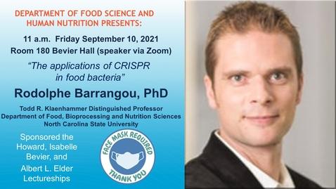Thumbnail for entry FSHN 597 Graduate Seminar- 9/10/2021 Dr. Rodolphe Barrangou