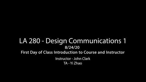 Thumbnail for entry LA 280 8-24-20 - Introduction Lecture