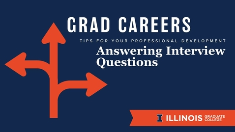 Thumbnail for entry GradCareers: Answering Interview Questions