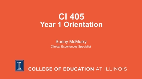 Thumbnail for entry CI 405 Year One Induction Meeting