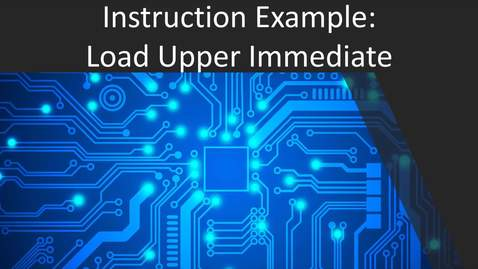 Thumbnail for entry Load Upper Immediate (lui)