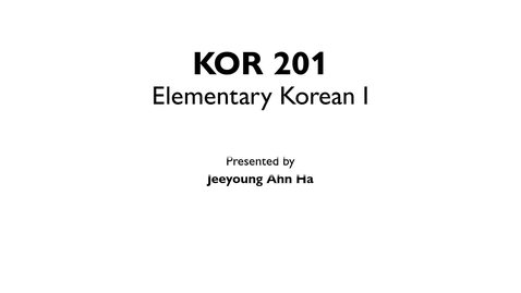 Thumbnail for entry KOR 201_L3_L4_The Honorific Ending -(으)세요