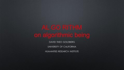 Thumbnail for entry AL GO RITHM on algorithmic being