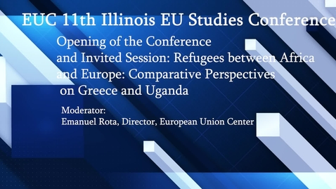 Thumbnail for entry Refugees between Africa and Europe: Comparative Perspectives on Greece and Uganda