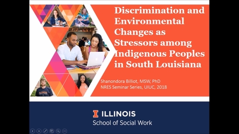 Thumbnail for entry NRES 500 Spring 2018 - Billiot - Discrimination and environmental changes as stressors among indigenous peoples in South Louisiana