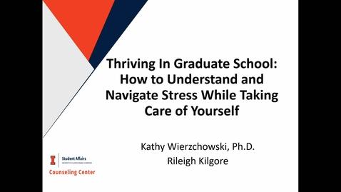 Thumbnail for entry SHS Proseminar, Kathy Wierzchowski & Rileigh Kilgore, Thriving in Graduate School (10/1/21)