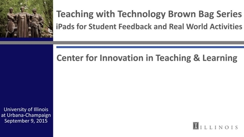 Thumbnail for entry iPads for Student Feedback and Real World Activities