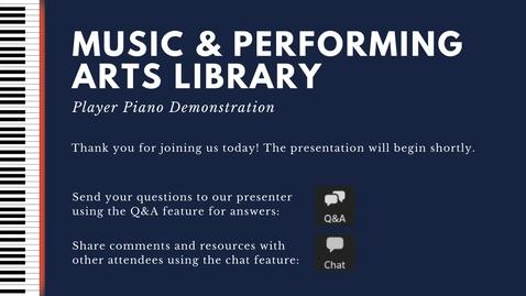 Thumbnail for entry Player Piano Virtual Demonstration - May 5, 2021
