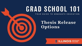 Thumbnail for entry Grad School 101: Thesis Release Options