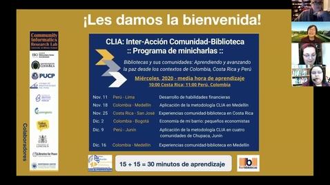 Thumbnail for entry CLIA: Inter-Acción Comunidad-Biblioteca Programa de minicharlas--Nov 25, 2020