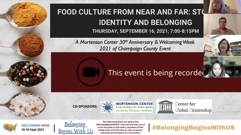 Thumbnail for entry Food Culture from Near and Far: Stories of Identity and Belonging (A Welcoming Week Online Panel Discussion)