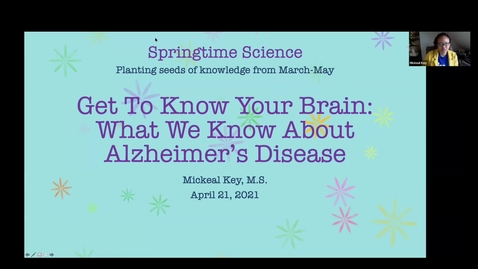 Thumbnail for entry Get to Know your Brain: What We Know About Alzheimer's Disease