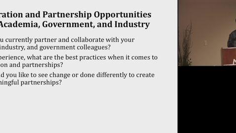 Thumbnail for entry Panel Collaboration and Partnership Opportunities Across Academia, Government, and Industry.mp4
