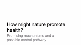 Thumbnail for entry NRES 500 Spring 2017 - Kuo - How might nature promote health?