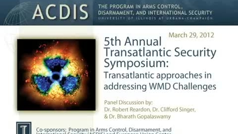 Thumbnail for entry Transatlantic Approaches in Addressing WMD Challenges