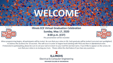 Thumbnail for entry Illinois ECE Graduation 2020 Full Virtual Ceremony