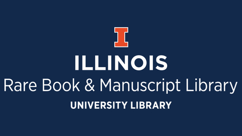 Thumbnail for entry Welcome to the Rare Book & Manuscript Library