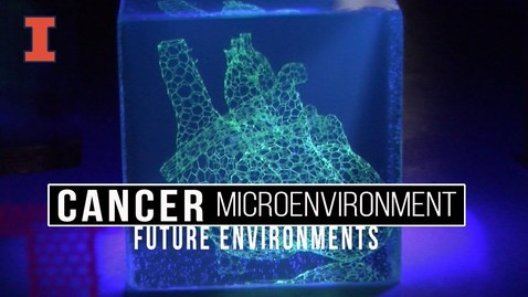 Thumbnail for entry Future Environments: Cancer Microenvironments