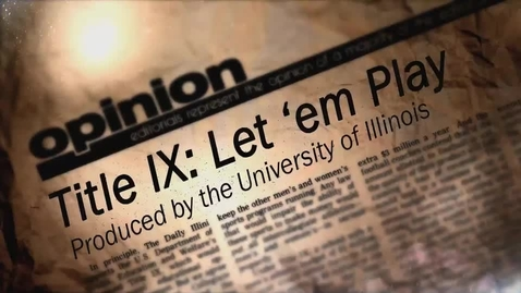 Thumbnail for entry Title IX: Let 'em Play