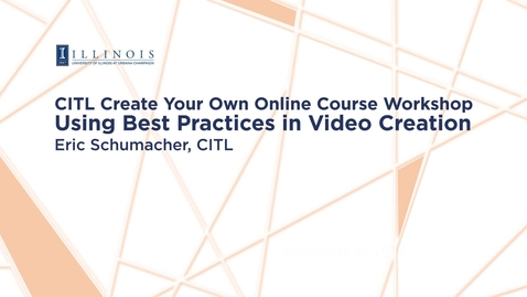 Thumbnail for entry Using Best Practices in Video Creation
