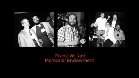 Thumbnail for entry Frank W. Kari Memorial Endowment