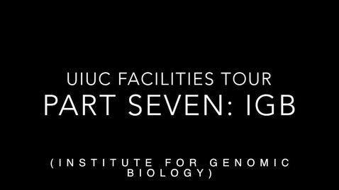 Thumbnail for entry UIUC Chemistry Facilities Tour Part 7: IGB continued