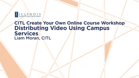 Thumbnail for entry Distributing Video Using Campus Services