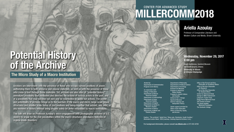 Thumbnail for entry Ariella Azoulay, Potential History of the Archive, MillerComm2018