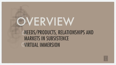 Thumbnail for entry Needs Products Relationships and Markets in Subsistence Marketplaces