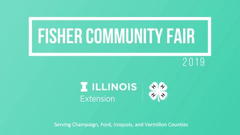 Thumbnail for entry 4-H Fisher Fair - 2019