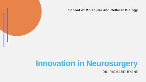 Thumbnail for entry Innovation in Neurosurgery