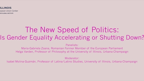 Thumbnail for entry The New Speed of Politics: Is Gender Equality Accelerating or Shutting Down?