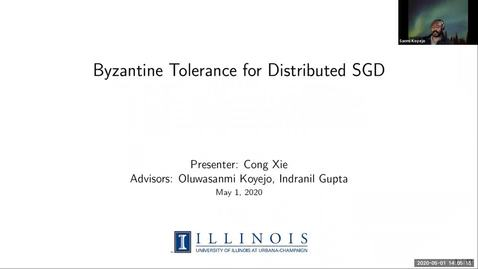 Thumbnail for entry Byzantine Tolerance for Distributed SGD; Cong Xie, IDS2 seminar series