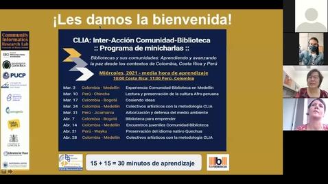 Thumbnail for entry CLIA: Inter-Acción Comunidad-Biblioteca Programa de minicharlas--Mar 3, 2021