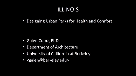 Thumbnail for entry NRES 500 Fall 2017 - Cranz - Designing urban parks for health and comfort