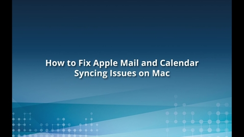 Thumbnail for entry Fix Apple Mail and Calendar Apps for O365