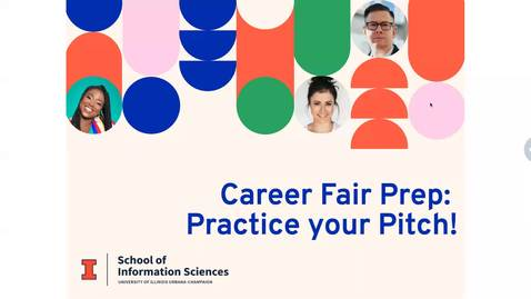Thumbnail for entry iSchool Career Fair Prep: Practice your Pitch