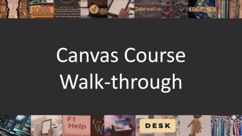 Thumbnail for entry Canvas Course Walk-through