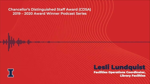 Thumbnail for entry Chancellor's Distinguished Staff Award (CDSA) 2019 - 2020 Winner: Lesli Lundquist